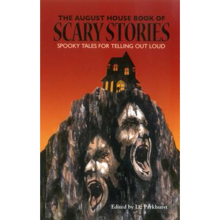 Spooky Kid Stories (The August House Book of Scary Stories : Spooky Tales for Telling Out)