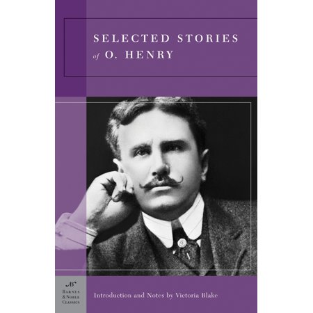 Selected Stories of O. Henry (Barnes & Noble Classics