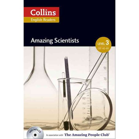 Collins ELT Readers -- Amazing Scientists (Level 3) by