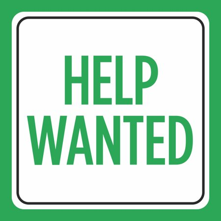 Help Wanted Green Print Window Now Hiring Business Office Signs Commercial Plastic Square Sign, 12x12