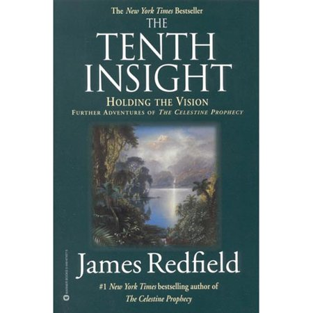 The Tenth Insight  Holding The Vision
