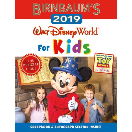 Birnbaum's 2019 Walt Disney World for Kids (Paperback)
