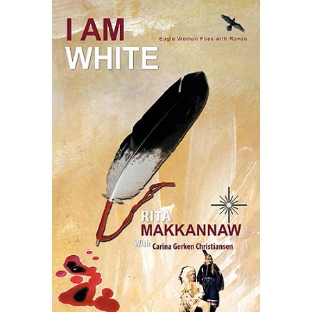 I Am White : Eagle Woman Flies with