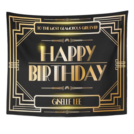 Great Gatsby Birthday (ZEALGNED Party Black Great Gatsby Birthday Greetings Border Gold Classic Wall Art Hanging Tapestry Home Decor for Living Room Bedroom Dorm 51x60)