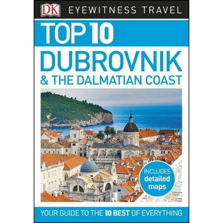 Top 10 Dubrovnik and the Dalmatian Coast - eBook (Top 10 Dubrovnik & The Dalmatian Coast)