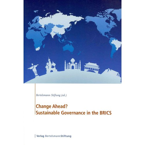 Change Ahead?: Sustainable Governance in the BRICS
