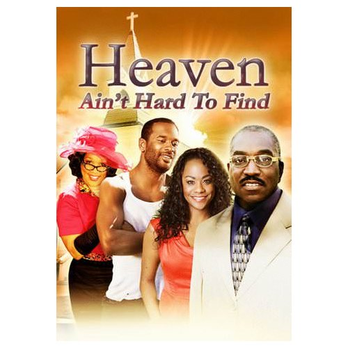 Heaven Ain't Hard to Find (2010)