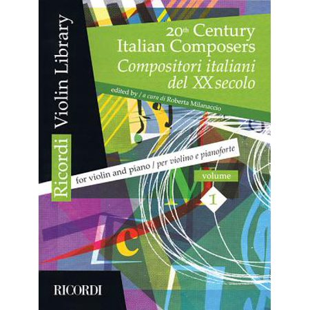 20th Century Italian Composers : Volume 1 Violin and Piano