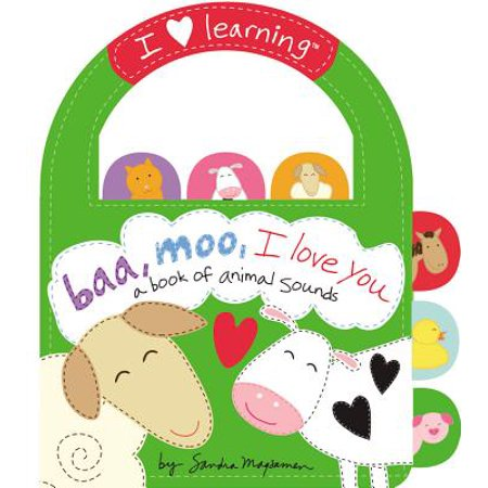 Baa, Moo, I Love You! : A Book of Animal Sounds