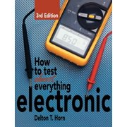 How to Test Almost Anything Electronic (Paperback)