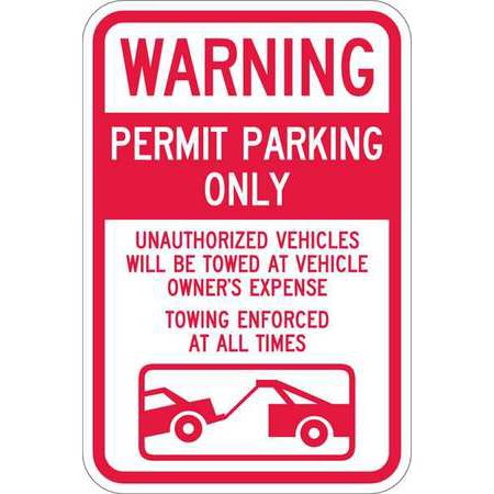 LYLE T1-1064-EG_12x18 Sign, Warning Permit Parking, 18 x12 In