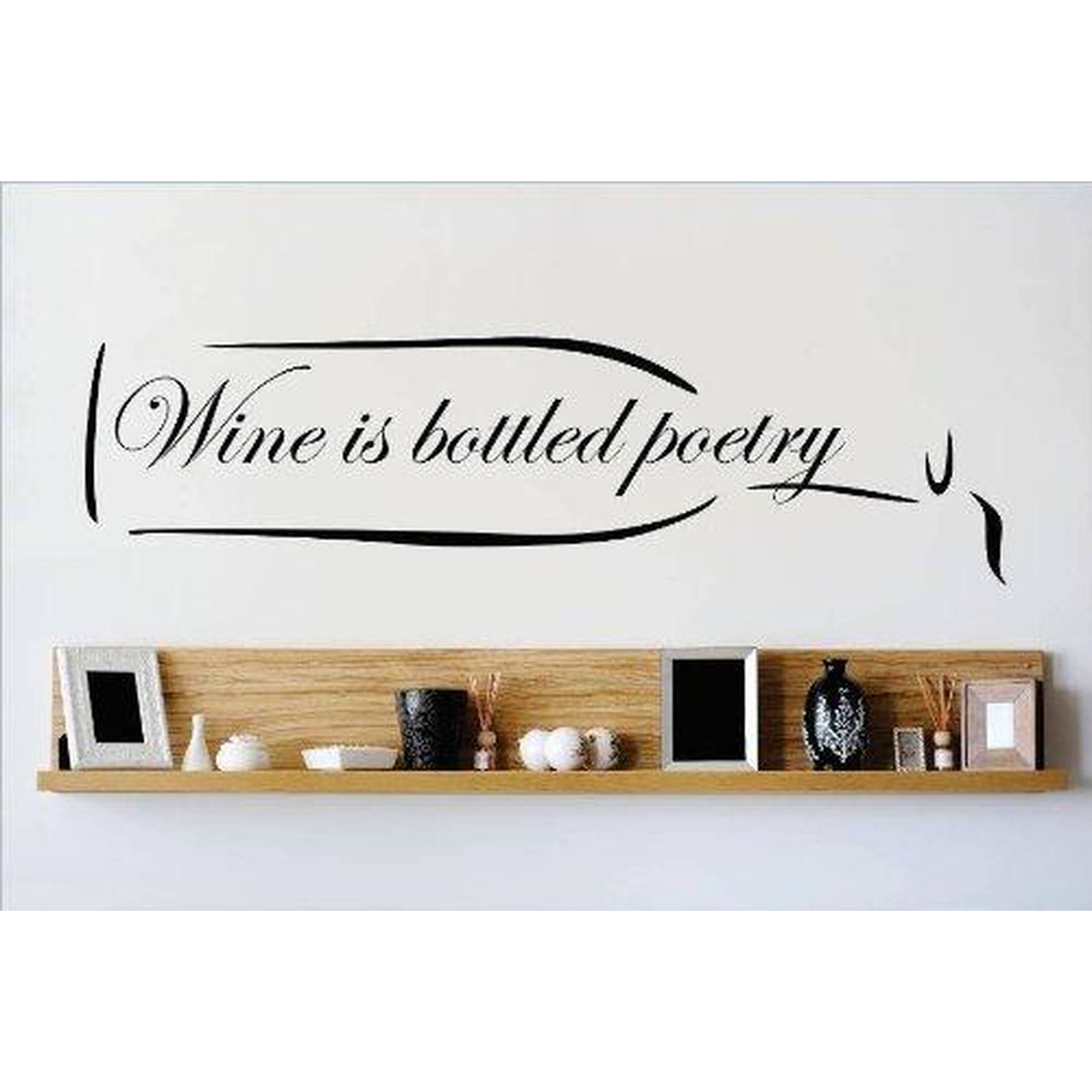 "Wine is Bottled Poetry Kitchen Vinyl Wall Decal, 5"" x 20"", Black"