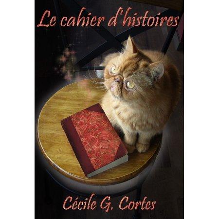 Le cahier d'histoires - eBook