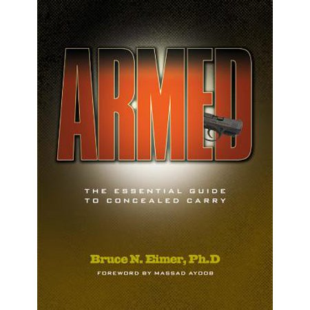 Armed : The Essential Guide to Concealed Carry (Armed Concealed)