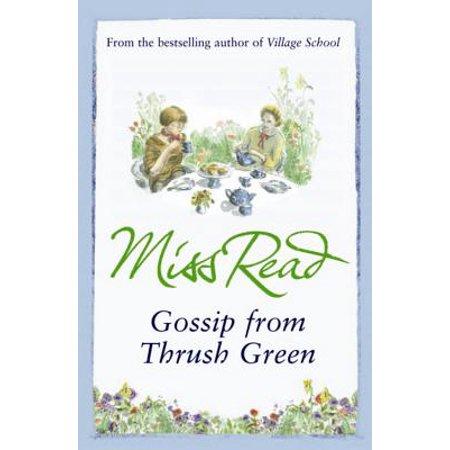 Gossip from Thrush Green. Miss Read