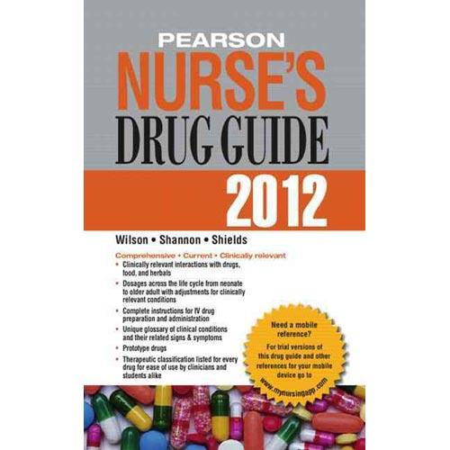Pearson Nurse's Drug Guide 2012 by Billie Wilson