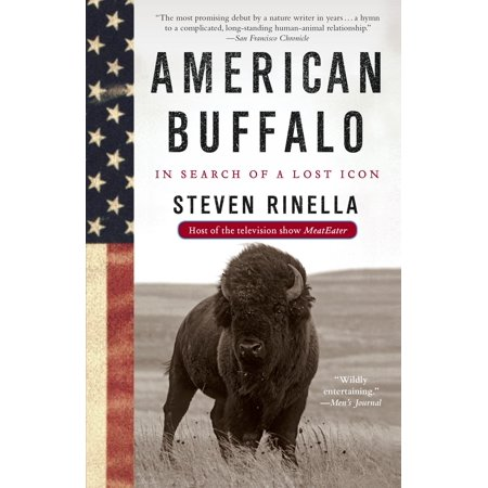 American Buffalo : In Search of a Lost (50 American Buffalo)
