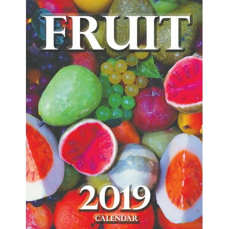 Fruit 2019 Calendar (Paperback)