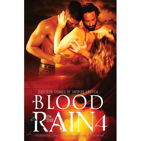 Collection Eighteen Light (Blood in the Rain: Blood in the Rain 4: Eighteen Stories of Vampire Erotica)