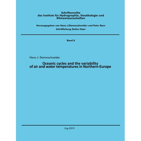 Oceanic cycles and the variability of air and water temperatures in Northern-Europe - eBook (Oceanic Air)