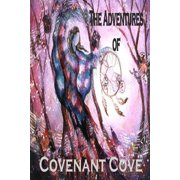 The Adventures Of Covenant Cove - eBook