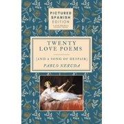 Twenty Love Poems and A Song of Despair - eBook