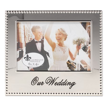 - 4x6 Our Wedding Picture Frame