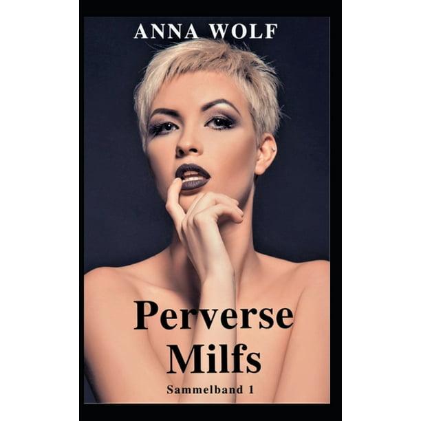 Perverse Milfs : Sammelband 1 (Paperback) - Walmart.com
