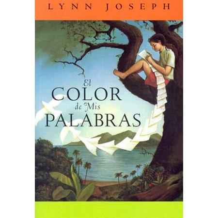 El Color de mis Palabras (El Color De Mis Palabras)