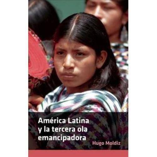 America Latina y la tercera ola emancipadora
