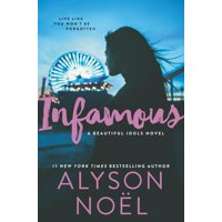 Beautiful Idols, 3: Infamous (Hardcover)