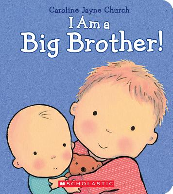 I Am a Big Brother (Hardcover)
