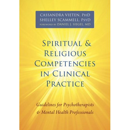 Spiritual & Religious Competencies in Clinical Practice