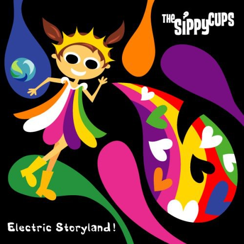 Sippy Cups - Electric Storyland [CD]