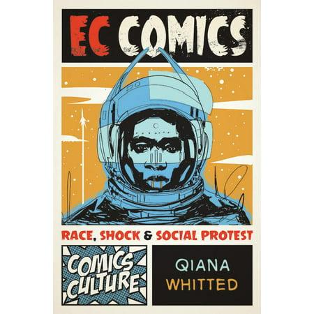 EC Comics : Race, Shock, and Social Protest