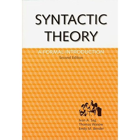 Syntactic Theory : A Formal Introduction, 2nd