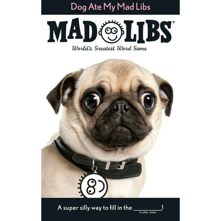 Dog Ate My Mad Libs (Paperback) - Mad Libs Halloween