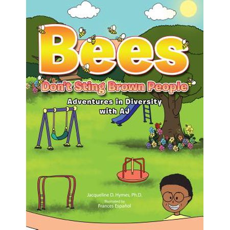 Bees Don't Sting Brown People - eBook