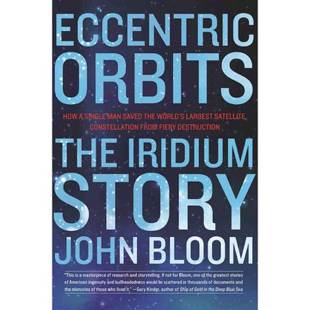 Eccentric Orbits  The Iridium Story