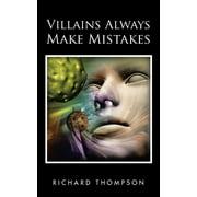 Villains Always Make Mistakes