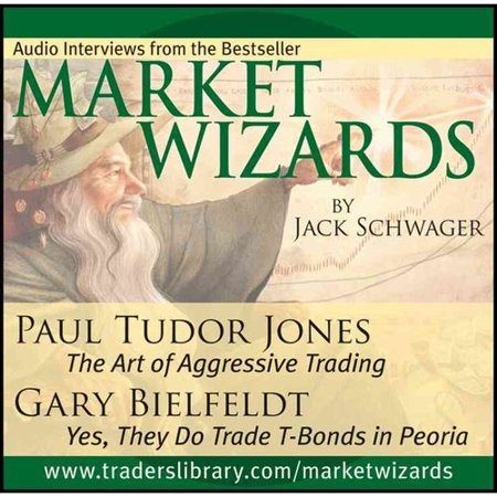Market Wizards Interviews with Paul Tudor Jones and Gary Bielfeldt