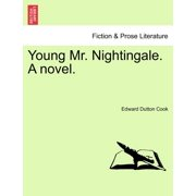 Young Mr. Nightingale. a Novel.