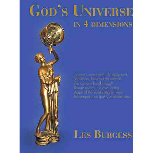 God's Universe in Four Dimensions