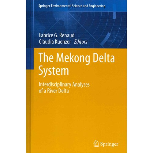 The Mekong Delta System: Interdisciplinary Analyses of a River Delta