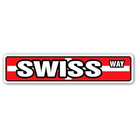 Sigg Swiss - SWISS FLAG Street Sign switzerland national nation pride country   Indoor/Outdoor   24