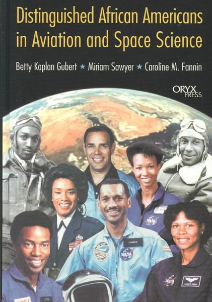 Distinguished African Americans in Aviation and Space Science by