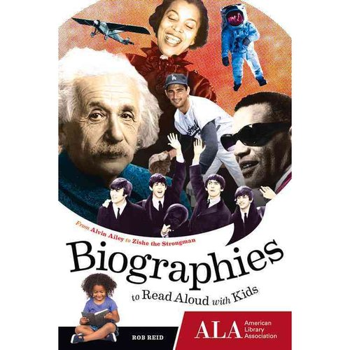 Biographies to Read Aloud With Kids: From Alvin Ailey to Zishe the Strongman