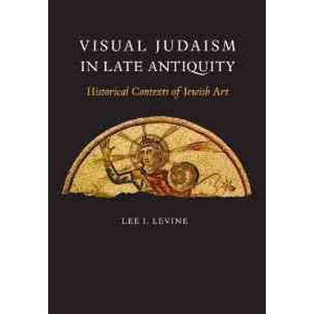Visual Judaism in Late Antiquity