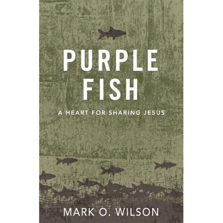 Purple Fish : A Heart for Sharing Jesus ()
