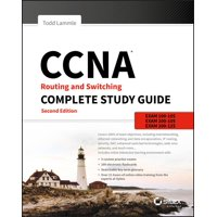 CCNA Routing and Switching Complete Study Guide: Exam 100-105, Exam 200-105, Exam 200-125 (Paperback)